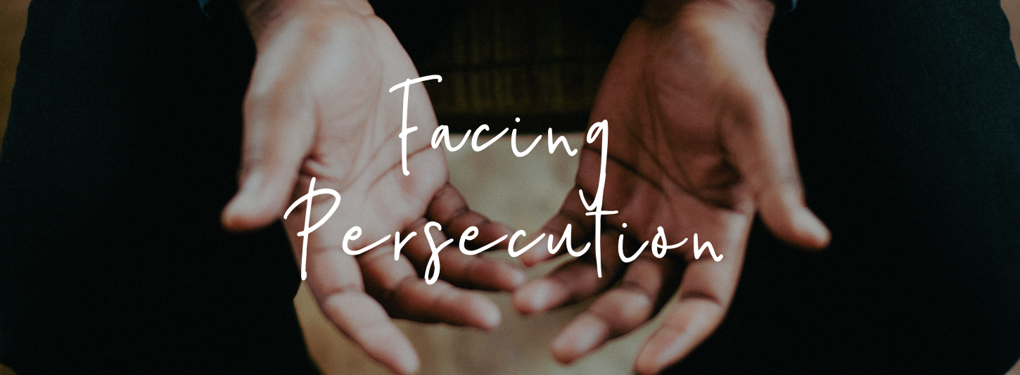 Facing Persecution Series