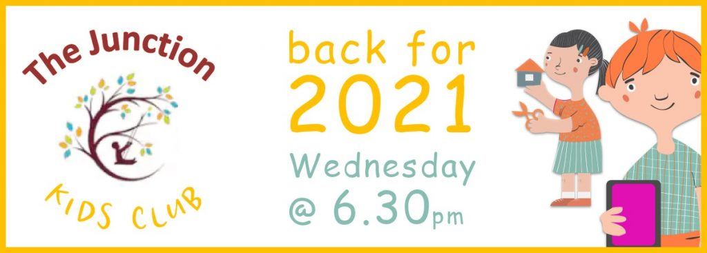 the Junction, back for 2021 - wednesday at 6.30pm